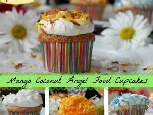 Mango Coconut Angel Food Cupcakes