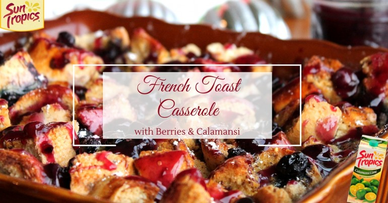 Blueberry Calamansi French Toast Casserole